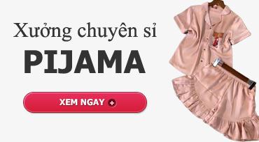 Xưởng chuyên sỉ set đồ bộ pijama giá rẻ